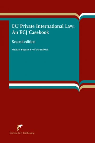 EU private international law: an ECJ casebook