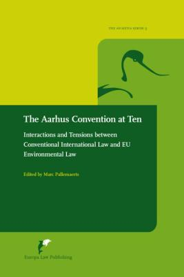 The Aarhus Convention at Ten
