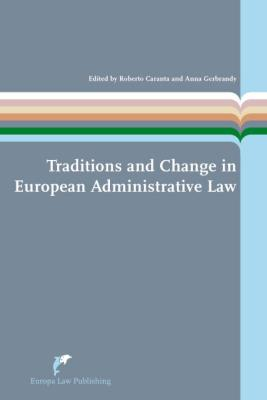 Traditions and Change in European Administrative Law