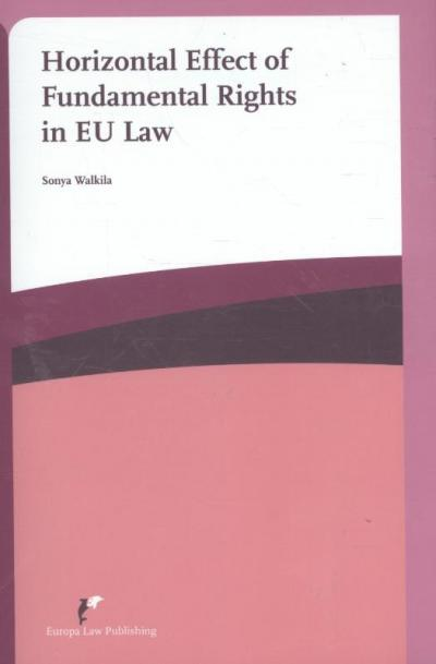 Horizontal effect of fundamental rights in EU law